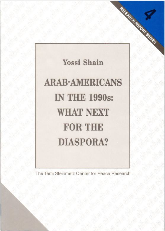 Arab-Americans in the 1990s: What Next for the Diaspora? - Yossi Shain