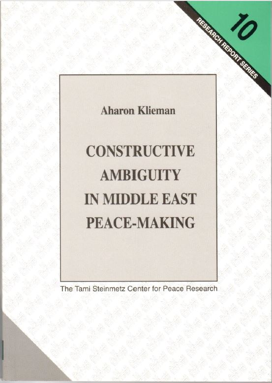 Constructive Ambiguity in Middle East Peace Making - Aharon Klieman