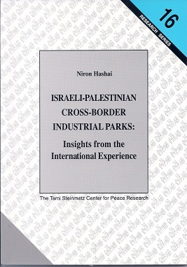 Israeli-Palestinian Cross-Border Industrial Parks: Insights from the International Experience - Niron Hashai
